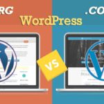 WordPress.com vs WordPress.org: Comprehensive Guide