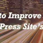 How to improve your WordPress site's SEO