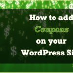 How to add Coupons to your WordPress site