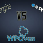WPEngine vs Synthesis vs WPOven