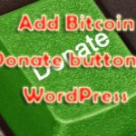 How to add a Bitcoin Donate Button to your WordPress site?