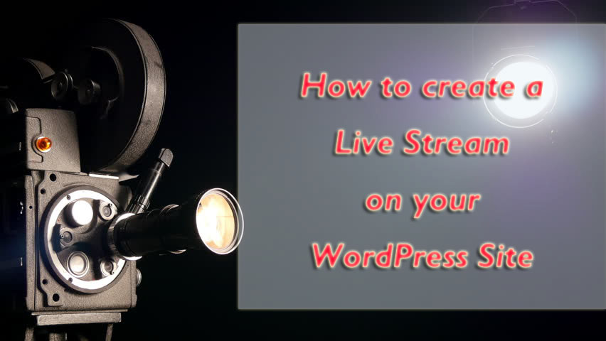 live stream on WordPress