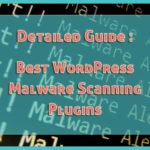 Best WordPress Malware scanning and Clean up plugins