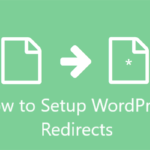 How To Setup WordPress Redirect Plugins