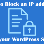 How to Block IP Address in WordPress
