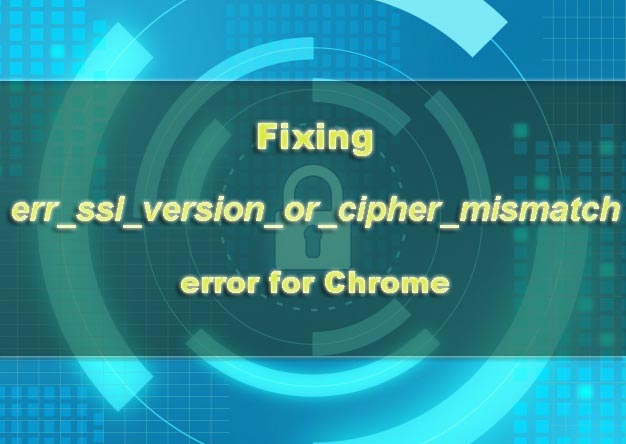 How to fix err_ssl_version_or_cipher_mismatch Error - WPOven Blog