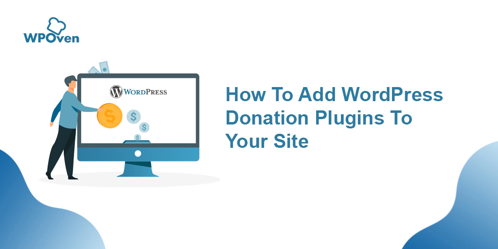 add WordPress Donation Plugins to your site