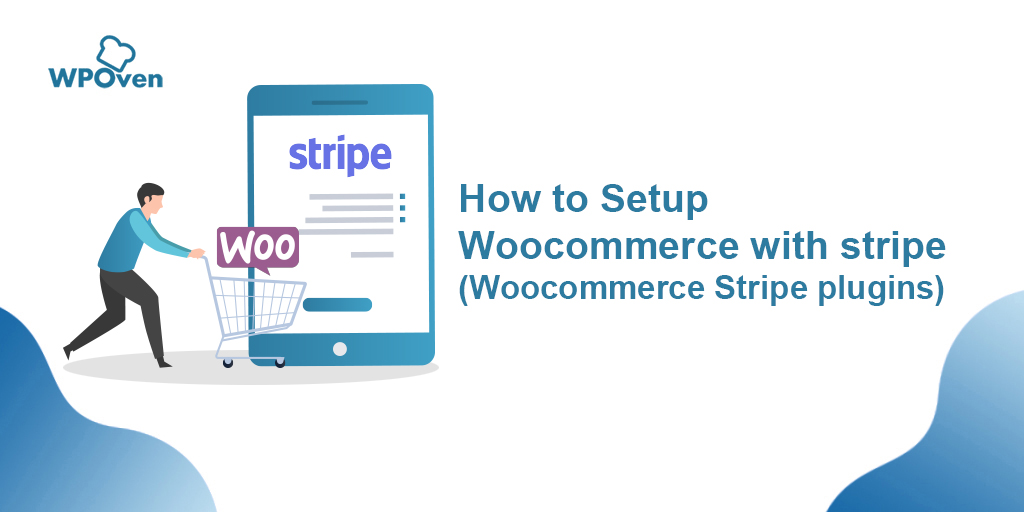 how to setup woocommerce with stripe How to Use Woocommerce with Stripe (Woocommerce Stripe Plugins)