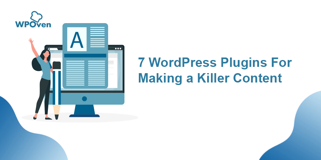 WordPress Plugins for Making a Killer Content