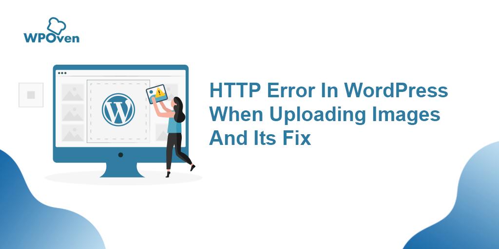 HTTP error in wordpress when uploading images