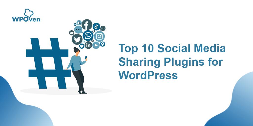 Social Media Sharing Plugins for WordPress