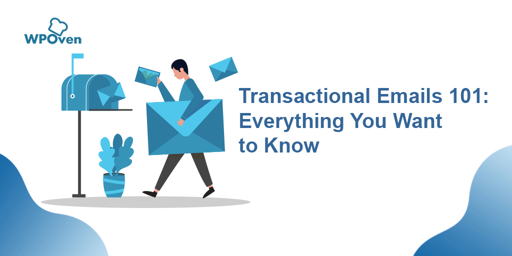 Transactional Emails 101 2 Transactional Emails 101: Everything You Want to Know