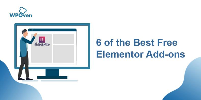 best 6 free elementor plugin1 6 of the Best Free Elementor Add-ons