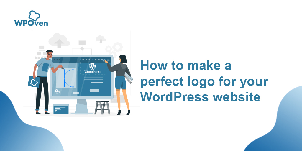 How to make a perfect logo for your wordpress website How to make a perfect logo for your wordpress website