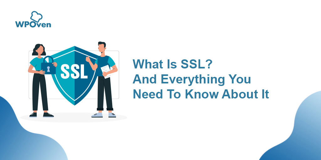 Everything About SSL