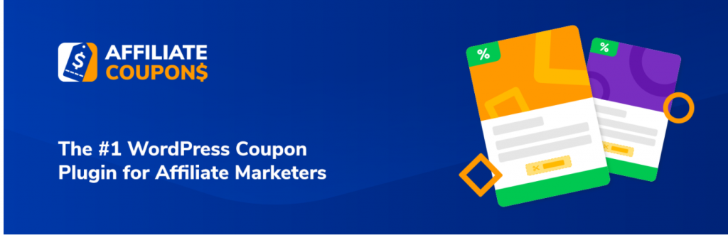 Affiliate coupon Best 12 WordPress Coupon Plugins For Your Website 2021