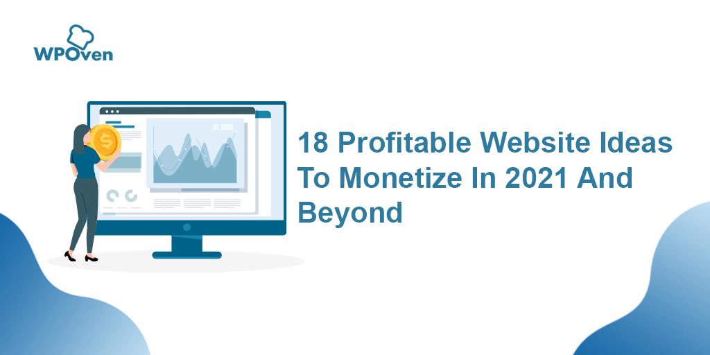 Website Ideas To Monetize