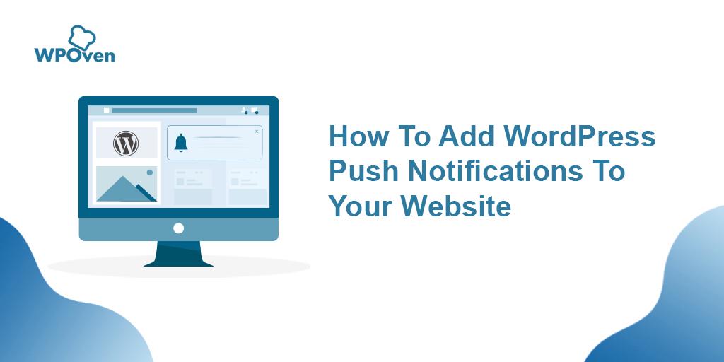 WordPress Push Notifications_